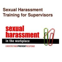 Preventing Sexual Harassment in the Workplace – Managers/Supervisors